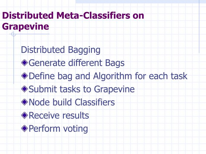 Distributed Meta-Classifiers on Grapevine