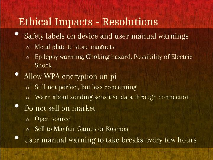 Ethical Impacts - Resolutions