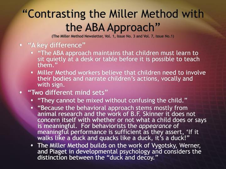 """Contrasting the Miller Method with the ABA Approach"""