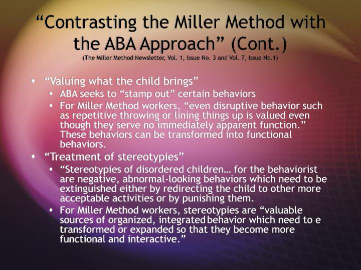 """Contrasting the Miller Method with the ABA Approach"" (Cont.)"