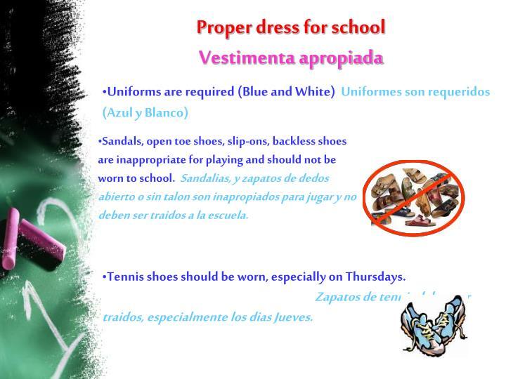 Proper dress for school vestimenta apropiada