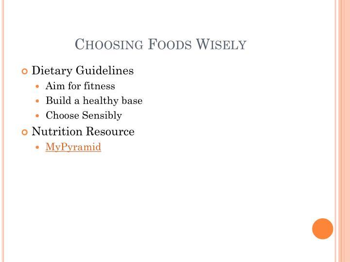 Choosing Foods Wisely