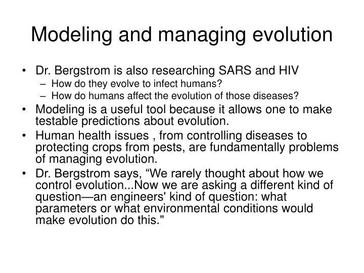 Modeling and managing evolution