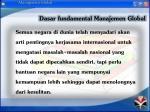 dasar fundamental manajemen global1