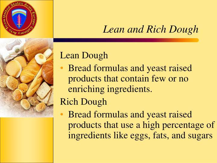 Lean and Rich Dough