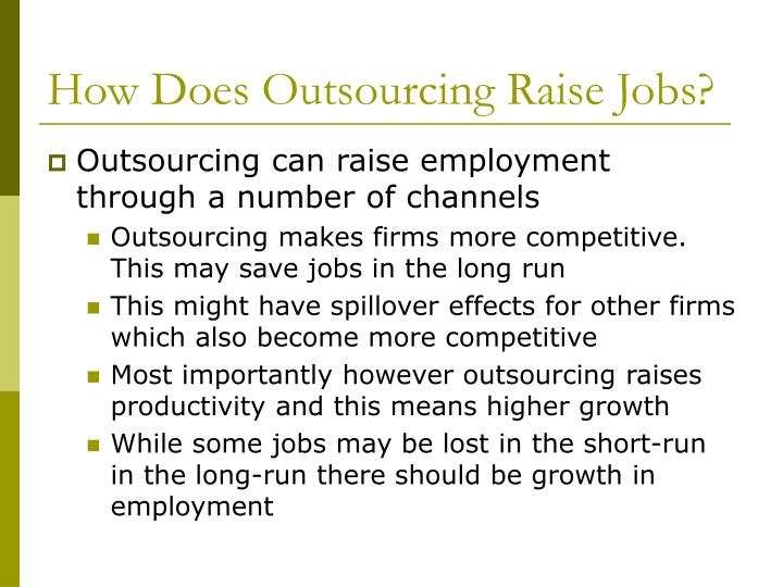 How Does Outsourcing Raise Jobs?