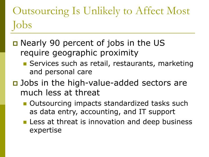 Outsourcing Is Unlikely to Affect Most Jobs