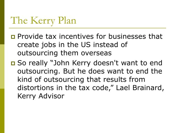 The Kerry Plan