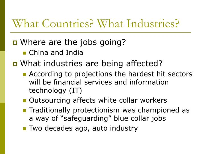 What Countries? What Industries?