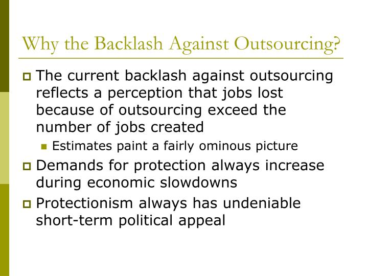 Why the Backlash Against Outsourcing?