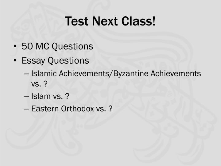 Test Next Class!