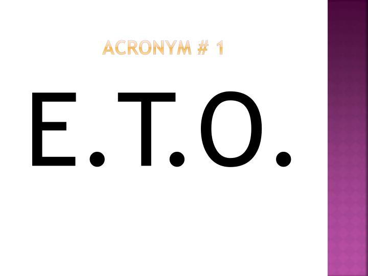 Acronym # 1