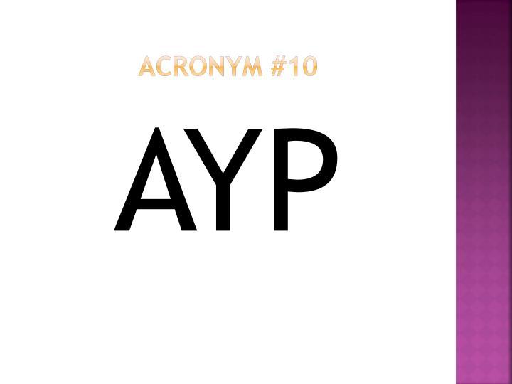 Acronym #10