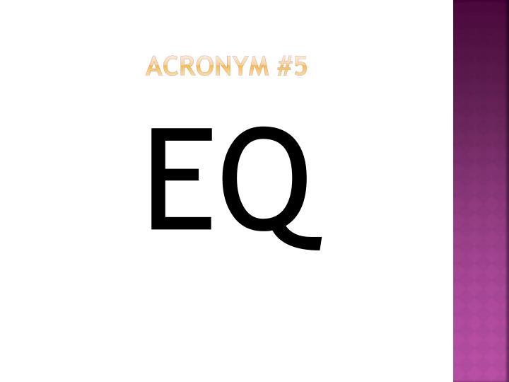 Acronym #5