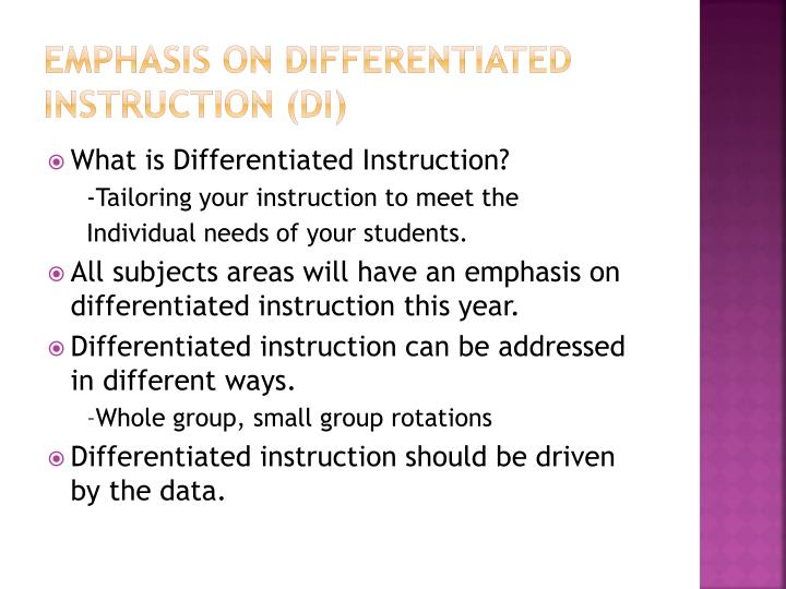 Emphasis on Differentiated instruction (DI)