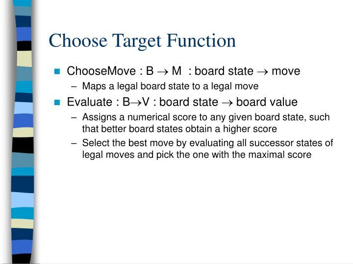 Choose Target Function