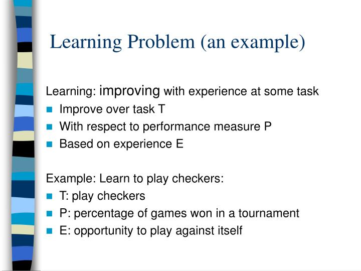 Learning Problem (an example)