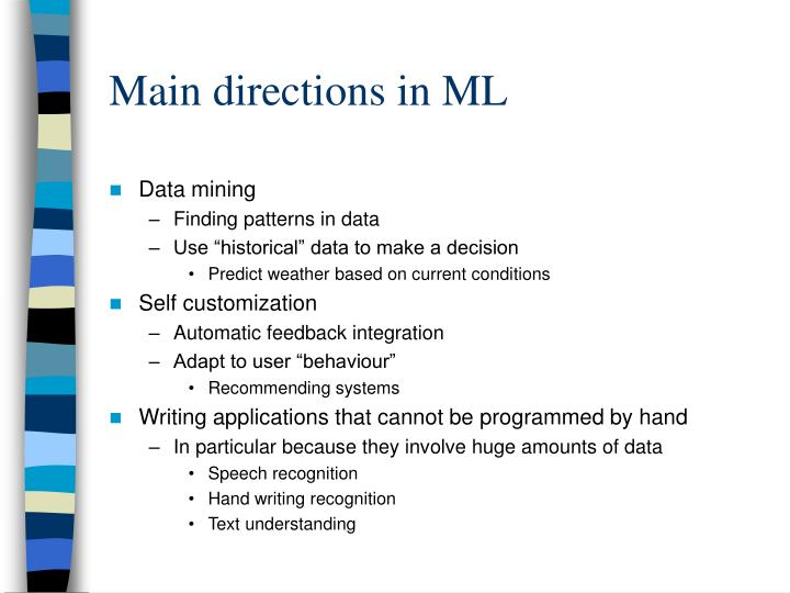 Main directions in ML