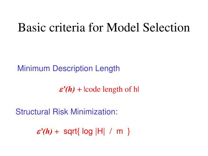 Basic criteria for Model Selection