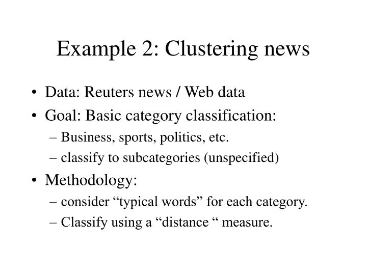 Example 2: Clustering news