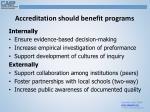 accreditation should benefit programs