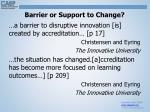 barrier or support to change
