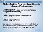 choice of o ptions for presenting evidence in various certificate programs
