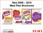 new 2009 2010 meal plan brochures