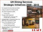 uh dining services strategic initiatives 2009 2010