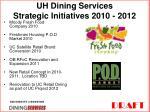 uh dining services strategic initiatives 2010 2012