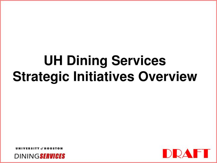 uh dining services strategic initiatives overview n.