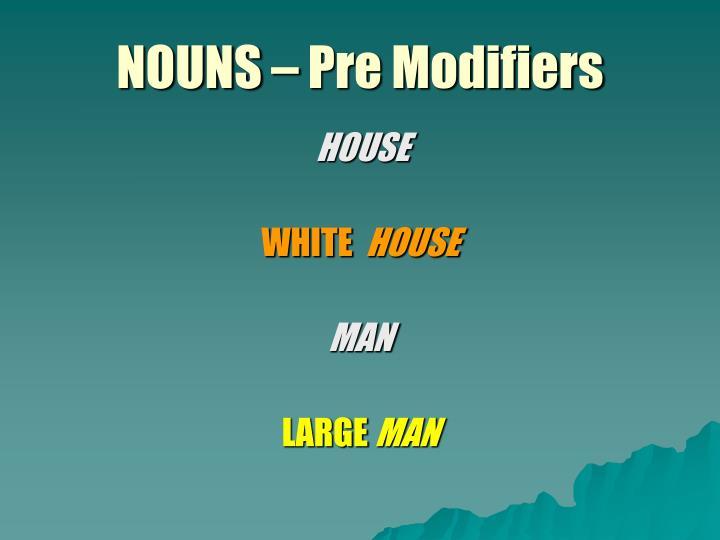 Nouns pre modifiers1