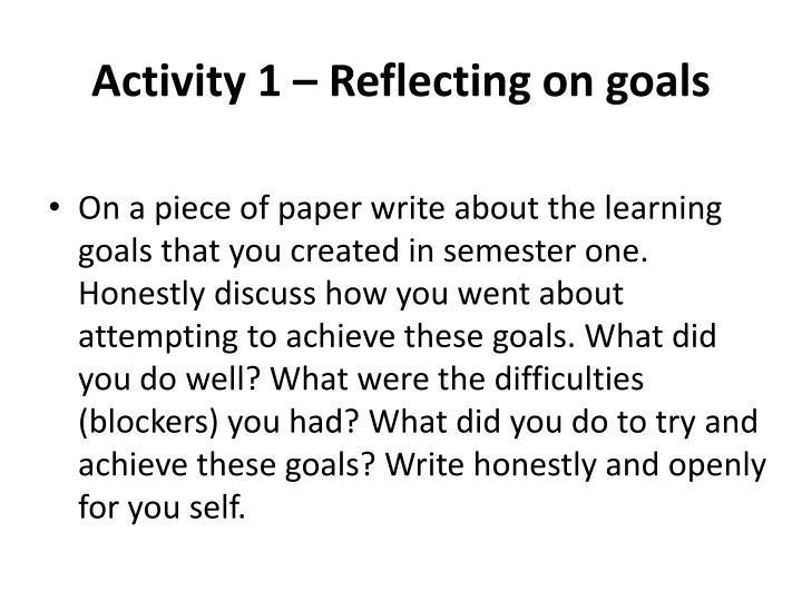 Activity 1 reflecting on goals