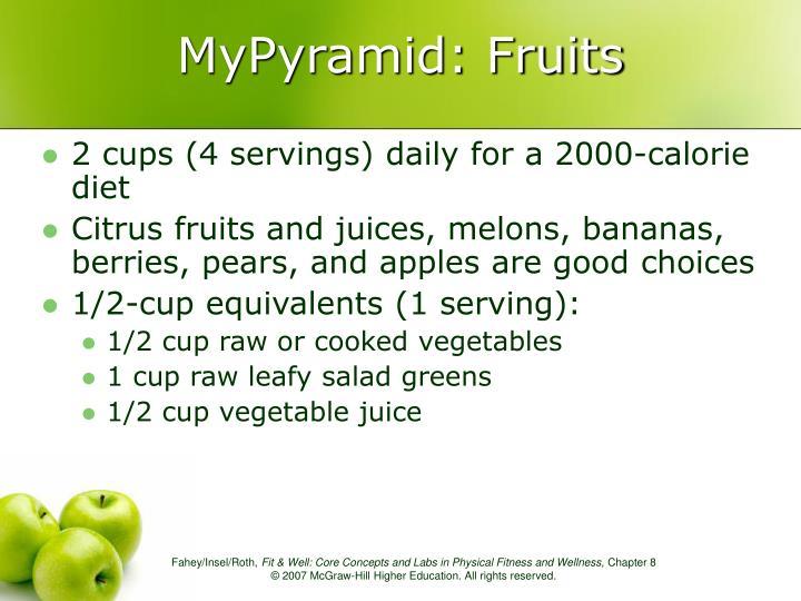 MyPyramid: Fruits