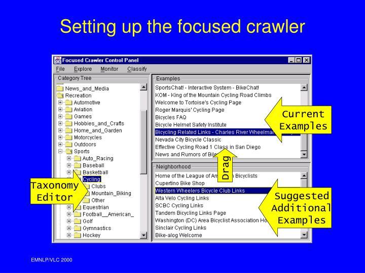 Setting up the focused crawler