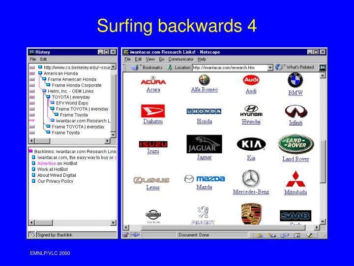 Surfing backwards 4