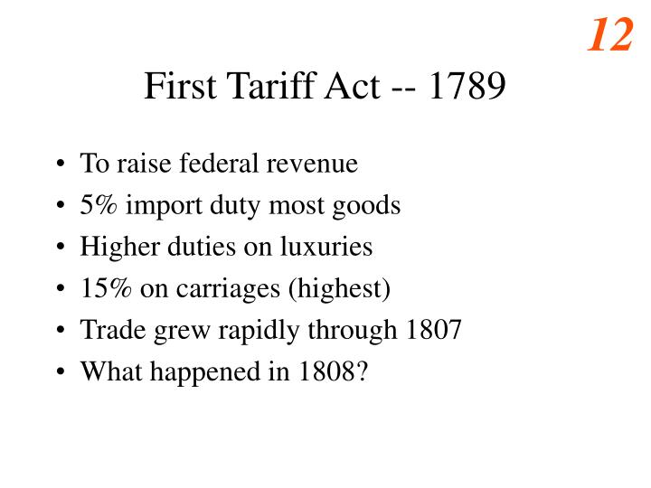 First Tariff Act -- 1789
