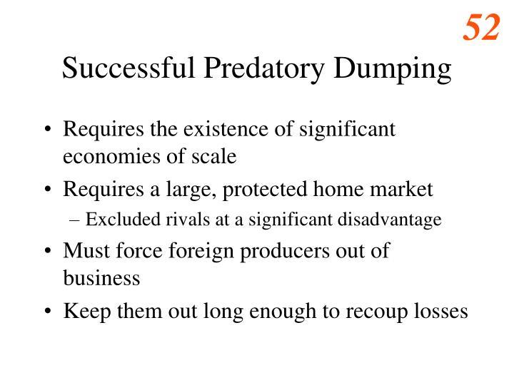 Successful Predatory Dumping