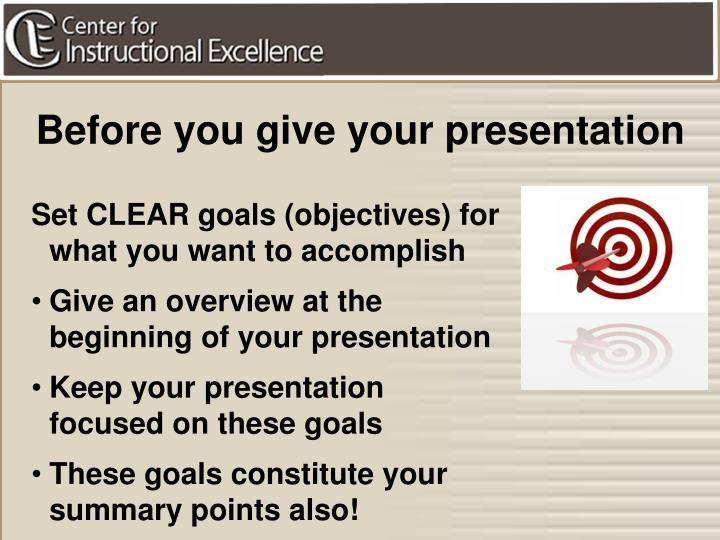 Before you give your presentation