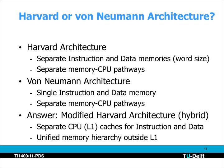 Harvard or von Neumann Architecture?