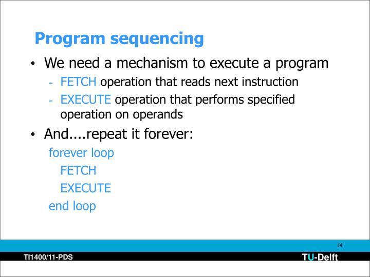 Program sequencing