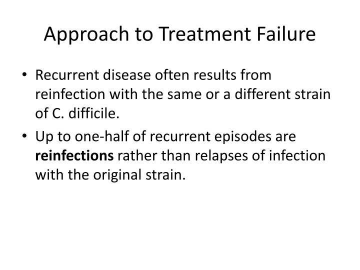 Approach to Treatment Failure