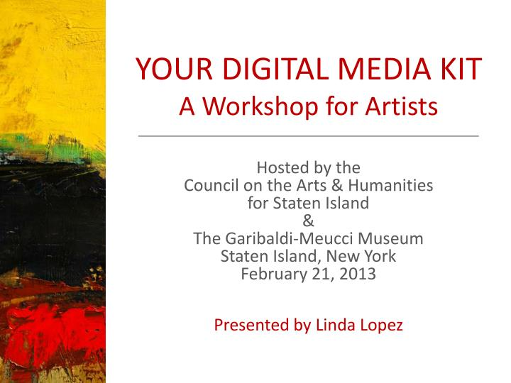 your digital media kit a workshop for artists n.