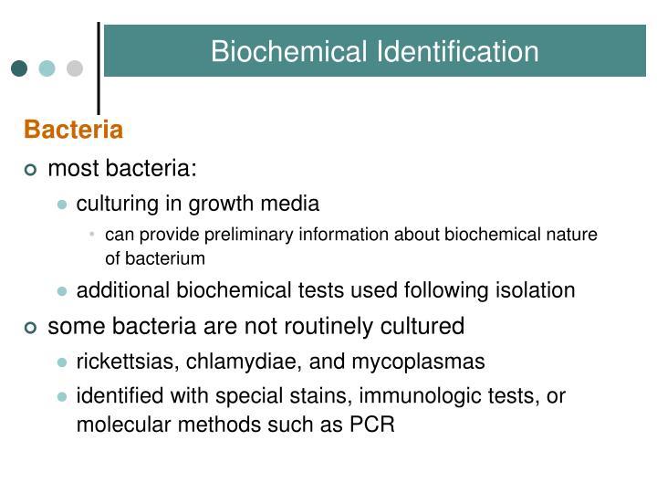 Biochemical Identification