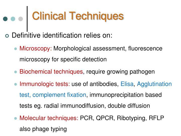 Clinical Techniques