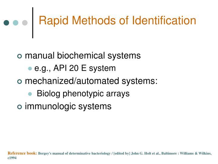 Rapid Methods of Identification