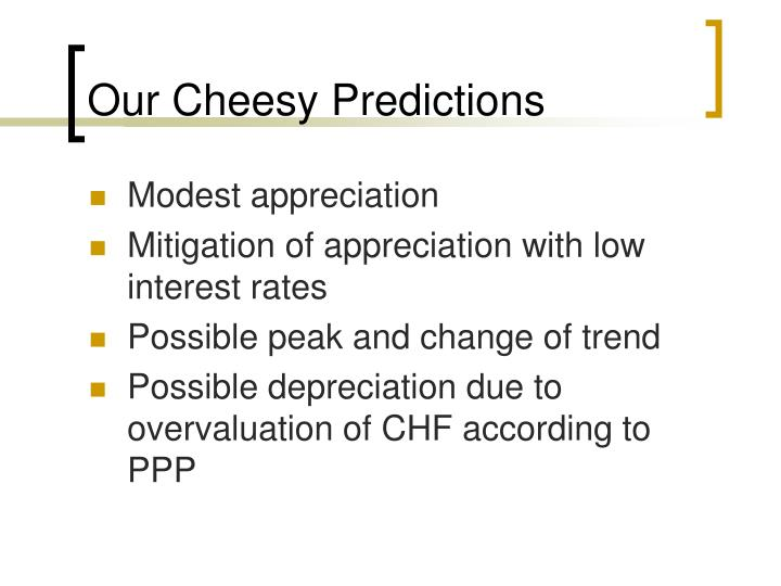 Our Cheesy Predictions