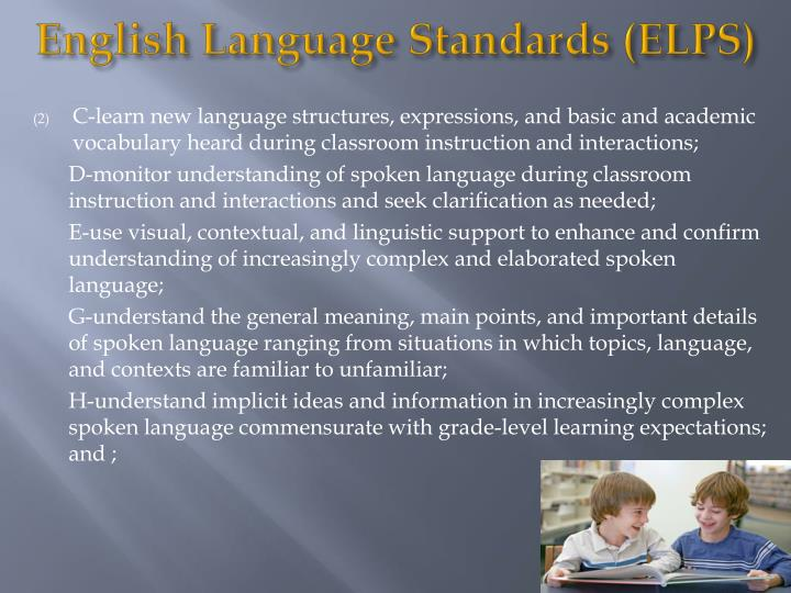 English Language Standards (ELPS)