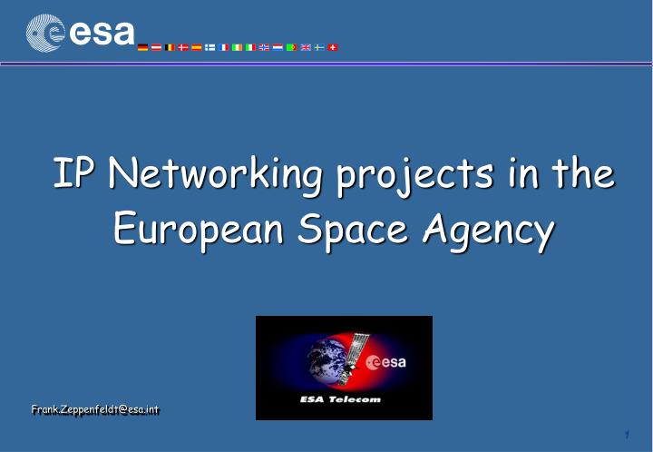 ip networking projects in the european space agency n.