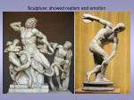 sculpture showed realism and emotion